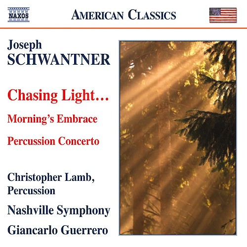 Schwantner: Chasing Light      Discography   Joseph